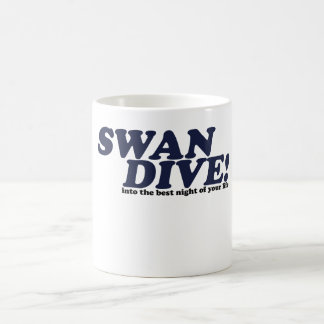 Swan Dive into the night of your life Coffee Mug
