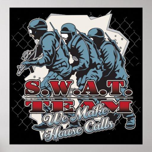 SWAT Team House Calls Poster