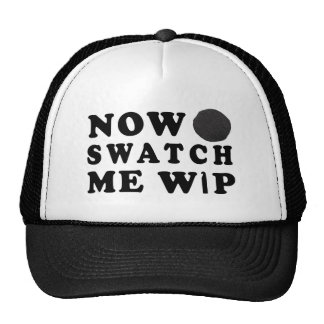 Swatch Me WIP Funny Crafts Cap