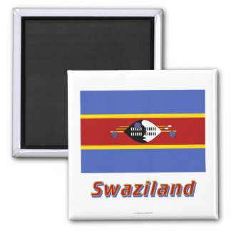 Swaziland Flag with Name Square Magnet