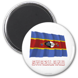 Swaziland Waving Flag with Name 6 Cm Round Magnet