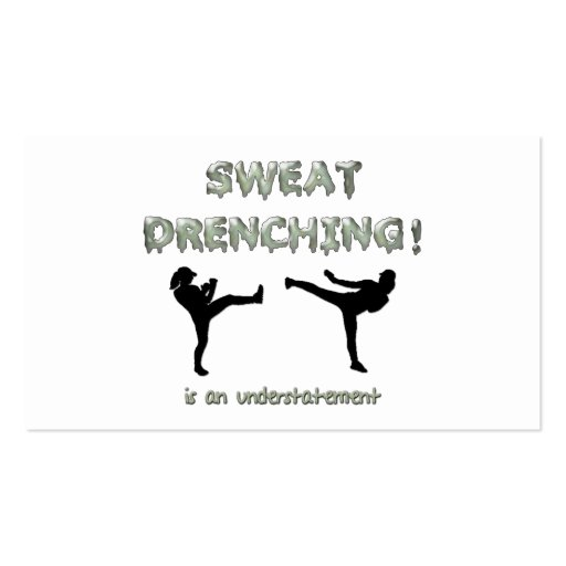 Sweat Drenching Kickboxing! is an understatement Business Card Template