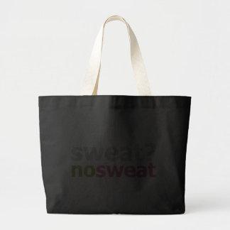 Sweat?  No Sweat. Jumbo Tote Bag