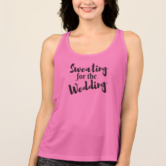 Sweating for the Wedding Workout PinkTank Top
