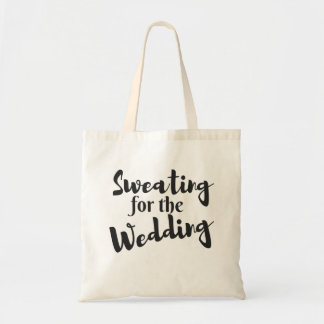 Sweating for the Wedding Workout Tote Bag