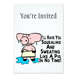 Sweating Like A Pig 13 Cm X 18 Cm Invitation Card