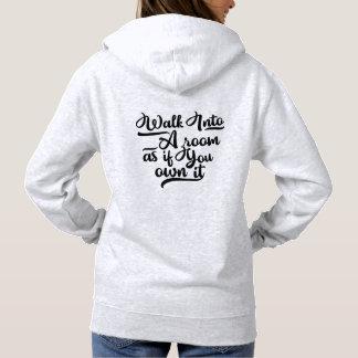 Sweatshirt hoodie inspirational