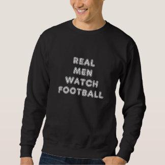 Sweatshirt - Real Men Watch Football