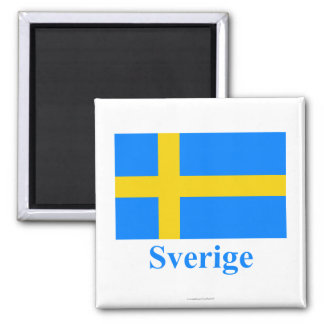 Sweden Flag with Name in Swedish Square Magnet