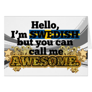 Swedish, but call me Awesome Card