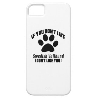 Swedish Vallhund Don't Like Designs Barely There iPhone 5 Case