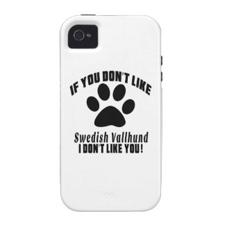 Swedish Vallhund Don't Like Designs Case-Mate iPhone 4 Covers