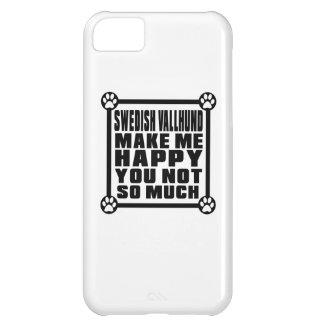 SWEDISH VALLHUND MAKE ME HAPPY YOU NOT SO MUCH iPhone 5C CASE