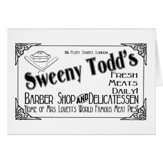 Sweeny Todd's Barber Shop & Delicatessen Greeting Card