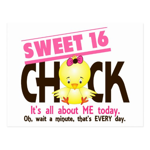 Sweet 16 Chick 3 Post Cards