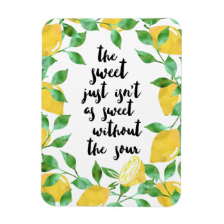 Sweet and Sour Lemon Quote Magnet