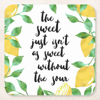 Sweet and Sour Lemon Quote Square Paper Coaster