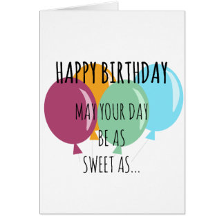 """""""Sweet as a Choc Chip Cookie"""" Birthday Card"""