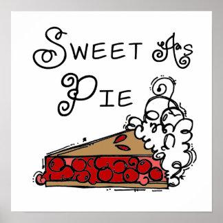 Sweet as Pie Posters