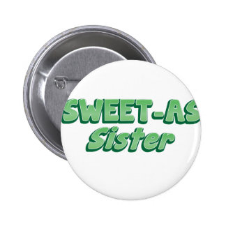 SWEET as Sister (ladies Cool story Bro) KIWI funny 6 Cm Round Badge