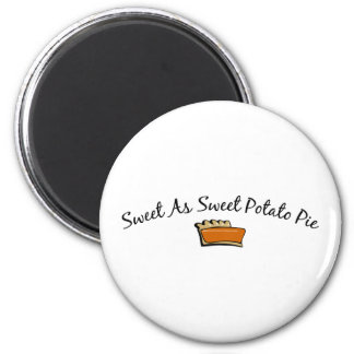 Sweet As Sweet Potato Pie Magnet