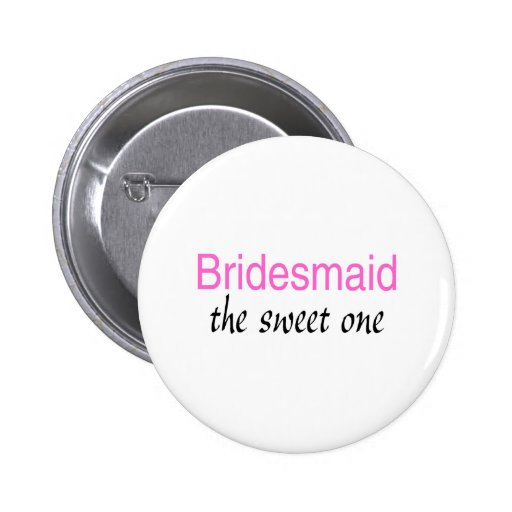 Sweet Bridesmaid Buttons