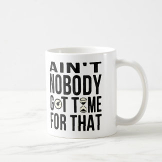 Sweet Brown Funny Ain't Nobody Got Time For That Coffee Mug