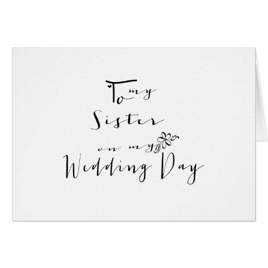 Sweet Calligraphy To My Sister on My Wedding