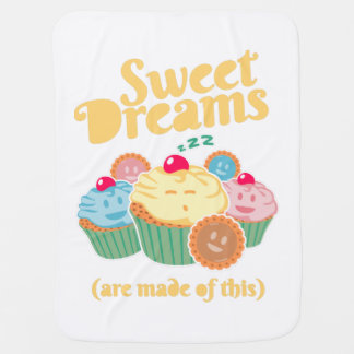Sweet dreams are made of... cupcakes and cookies baby blankets