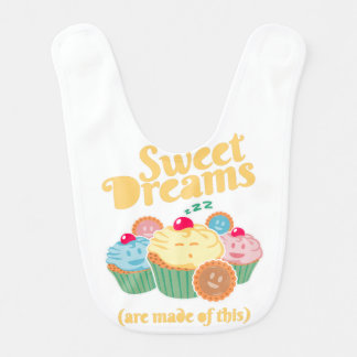 Sweet dreams are made of... cupcakes and cookies bib