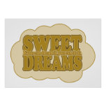Sweet Dreams custom poster