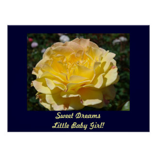 Sweet Dreams Little Baby Girl! art prints Rose Posters