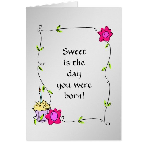Sweet - Feminine Cupcake and Fowers Girly Card