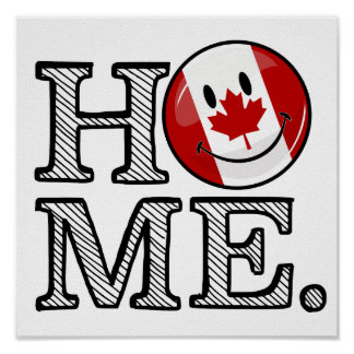 Sweet Home Canada Smiling Canadian Flag Poster