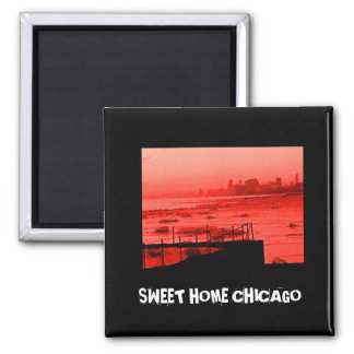 SWEET HOME CHICAGO SQUARE MAGNET