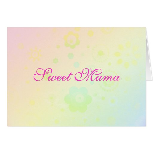 """""""Sweet Mama"""" Mother's Day Card - Template - Custom"""