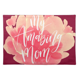 Sweet pink floral watercolor My amazing mom Placemat