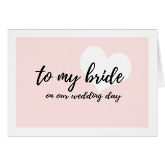 "Sweet Pink ""to my bride on our wedding day"" Card"