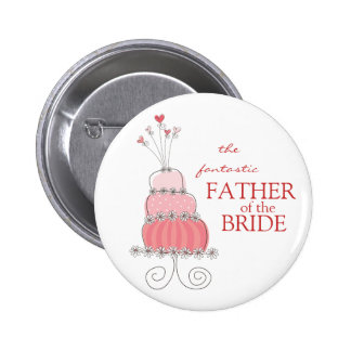 Sweet Pink Wedding Cake Father Of The Bride Button