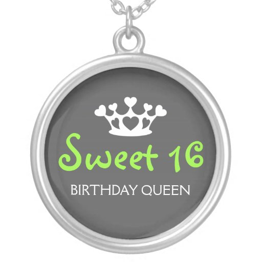 Sweet Sixteen Birthday Queen - Lime Green and Gray Custom Jewelry