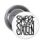 Sweet Sixteen black Button