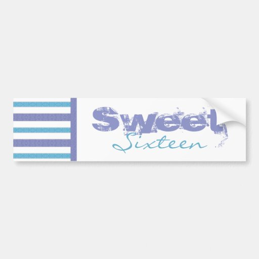 Sweet Sixteen Bumper Sticker Car Bumper Sticker