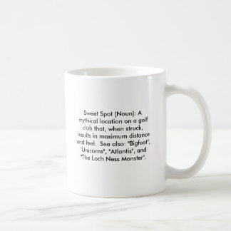 Sweet Spot (Noun): A mythical location on a gol... Basic White Mug