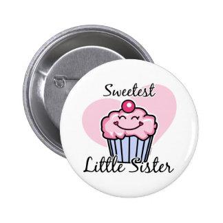 Sweetest Little Sister 6 Cm Round Badge