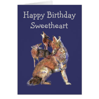 Sweetheart Wild Thing Birthday Fun Coyotes Animals Greeting Card