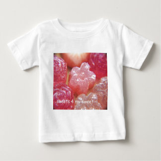 sweets 4 my sweet baby T-Shirt