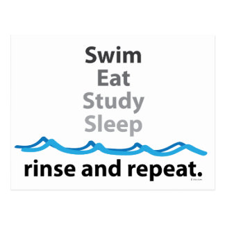 Swim, eat, study, sleep ... rinse and repeat postcard