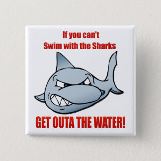 Swim with the Sharks 15 Cm Square Badge