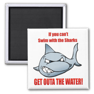 Swim with the Sharks Magnet