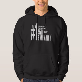 Swimming and Swimmers : Number One Swimmer Hoodie